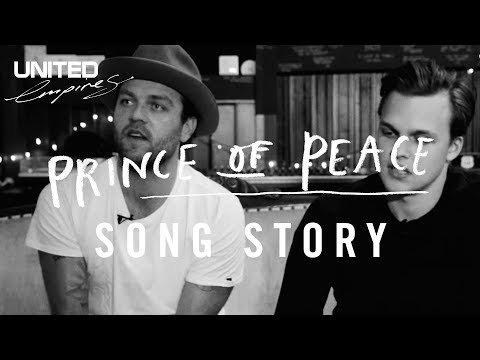Prince Of Peace Song Story - Hillsong UNITED