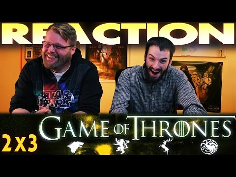 Game Of Thrones 2x3 REACTION!!