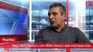 """""""Məhsul stadionu ətrafında 3 yüz min adam yaşayır, amma mitinqə gəlmirlər""""- Natiq Cəfərli"""