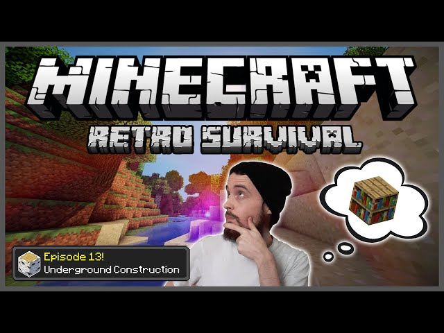 Minecraft: Retro Survival Let's Play [13] - Underground Construction!