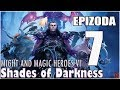 Heroes of Might and Magic VI: Shades of Darkness | #7 | Nagský duch | CZ / SK Let's Play / Gameplay