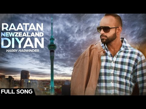 Raatan Newzealand Diyan | Harry Harwinder | New Punjabi Song 2016
