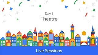 Google Developer Days Europe 2017 - Day 1 (Theatre) Video