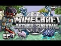 Minecraft: Aether 2 Survival Let's Play Ep. 1 - A New Beginning