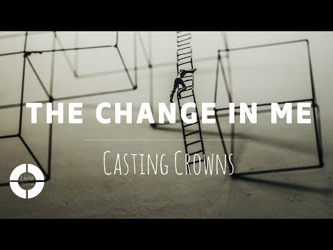 The Change In Me - Casting Crowns (4K ~ Lyric Video | Legendado Em Português)