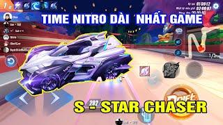 S - Star Chaser | Săn Và Review Siêu Phẩm Mới - Kỹ Năng Nitro Kéo Dài Nhất Game