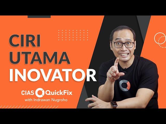 Ciri Utama Inovator