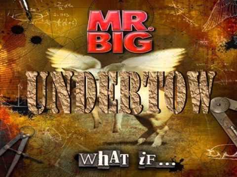 Mr. Big - Undertow (Lyrics)