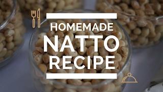 Homemade Natto Recipe