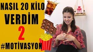 NASIL 20 KİLO VERDİM 2 # MOTİVASYON | Burcu Baksı