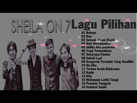 Lagu Pilihan Sheila On 7 enak di dengarkan buat santai - Sheila On7 Full Album