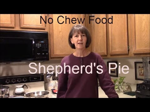 No Chew Food for Soft Food & Puree Diets: Shepherd's Pie