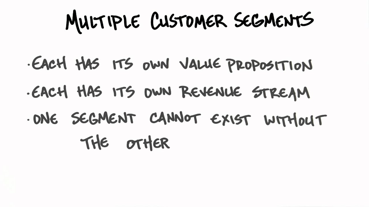 Multiple Customer Segments - How to Build a Startup