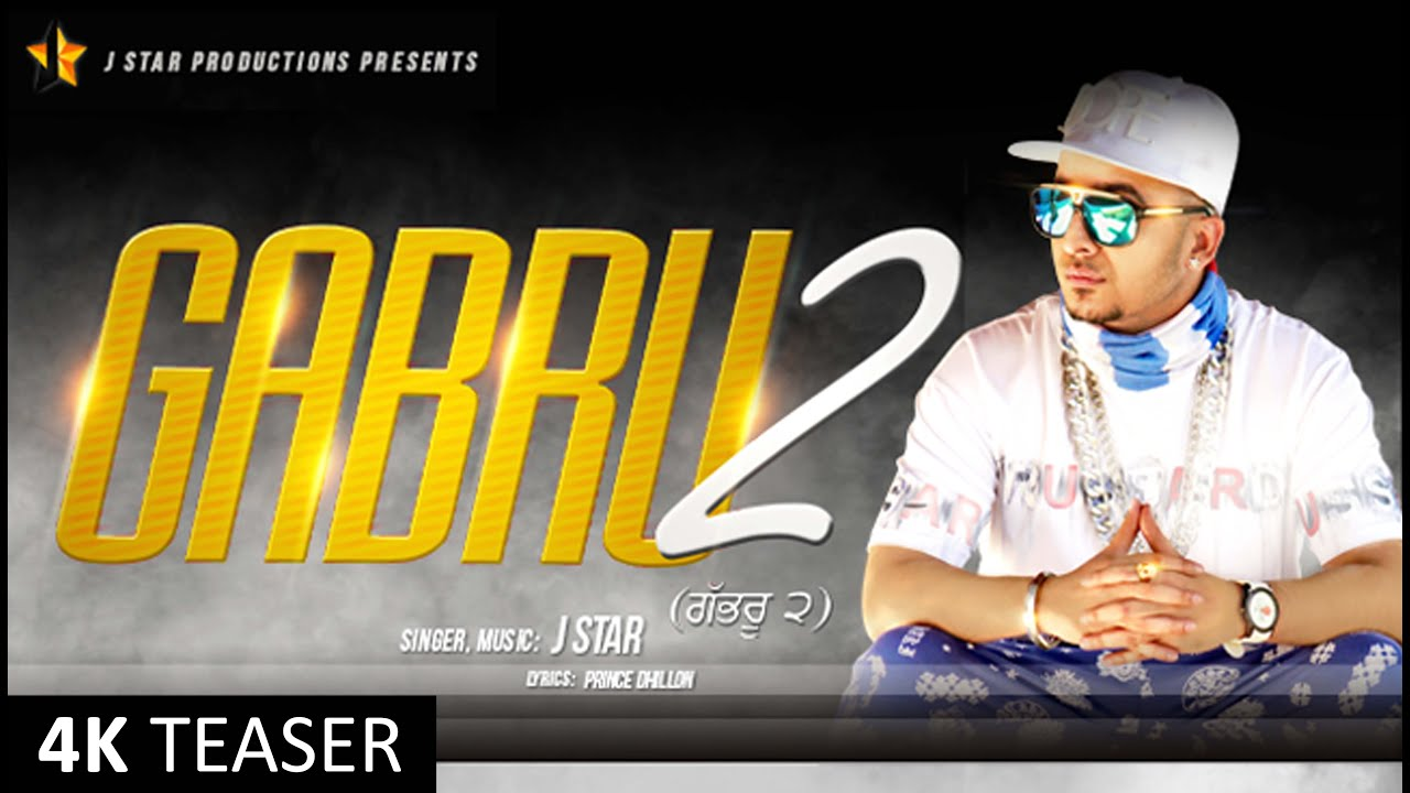 Gabru 2 J Star mp3 download video hd mp4