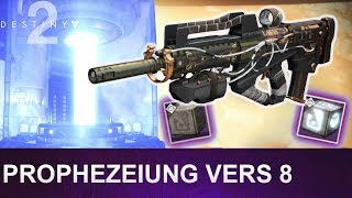 Destiny 2: Prophezeiung Vers 8 / Unendliche Wege 8 (Deutsch/German)
