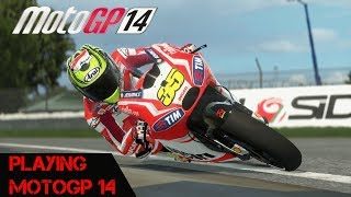 Playing Motogp 14 - Old But Not That Old