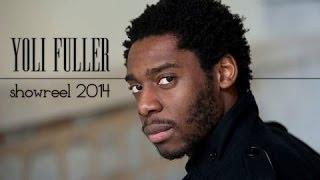 Yoli Fuller | Showreel 2014 [SUB] Bande démo 2014