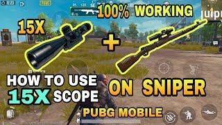 PUBG MOBILE 15X Scope Secret Trick - CONVERT 3X Scope to 15X - 15X scope  with