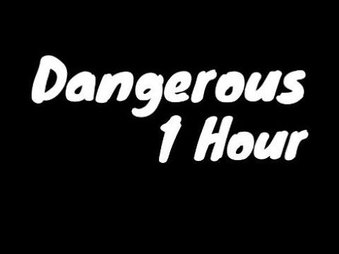 Left Boy → Dangerous |1 Hour|