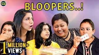 BLOOPER ALERT..! | LittleTalks