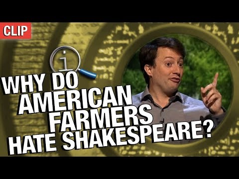 Thumbnail: QI | Why Do American Farmers Hate Shakespeare?