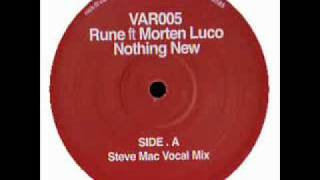 Rune ft. Morten Luco - Nothing New (Steve Mac Vocal mix) (side A)