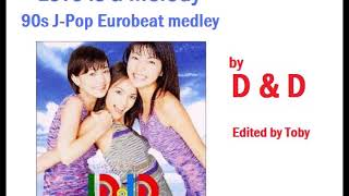 Very catchy 1990s J-pop/Eurobeat tunes by D&D. The lead singer is O...
