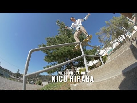 Nico Hiraga Video Check Out | TransWorld SKATEboarding