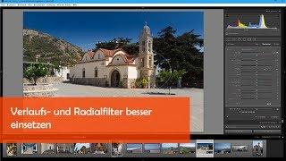 nachbelichtet Lightroom-Tutorial Verlaufs und Radialfilter besser einsetzen
