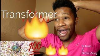 Future - Transformer ft Nicki Minaj [REACTION]