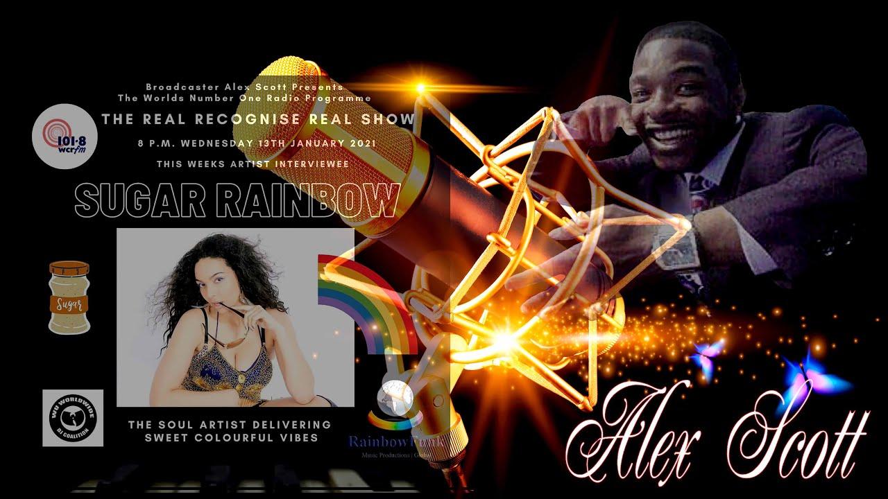 "-Alex scott Radio Show- With ""SUGAR RAINBOW"""