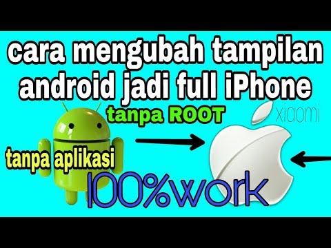 cara merubah android menjadi iPhone tanpa root/aplikasi