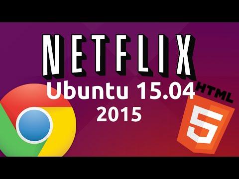 How to watch Netflix in Ubuntu 15.04