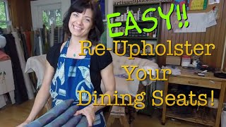 How to Reupholster your Dining Seats