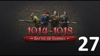Прохождение Battle Of Empires 1914-1918. Финальный удар - Засада и помощь (27 эпизод)