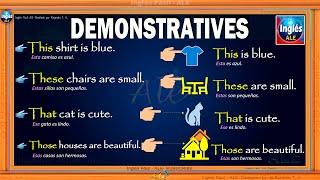 ADJETIVOS Y PRONOMBRES Demostrativos En  Ingles – DIFERENCIA demonstrative adjectives and pronouns