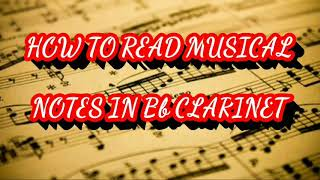 HOW TO READ MUSICAL NOTES IN Bb CLARINET