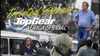 Top Gear Africa - Deleted Scenes... | Series 19 Special |