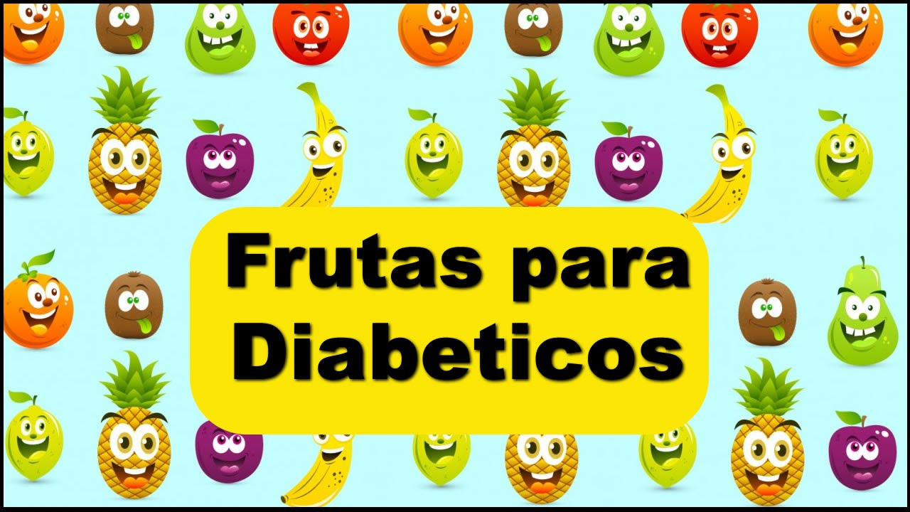Frutas para Diabéticos - As mais indicadas! - YouTube