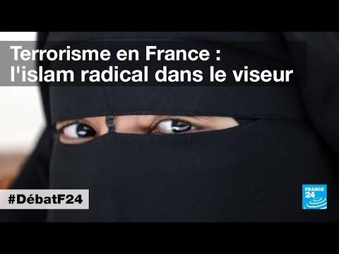 Terrorisme en France : l'islam radical dans le viseur (partie 2) - #DébatF24