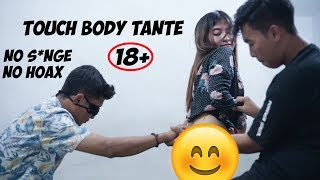 TOUCH MY BODY TANTE-TANTE. feat Nalendraa