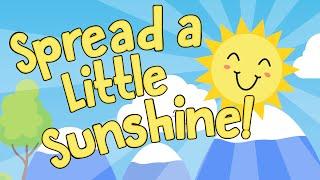 Spread a Little Sunshine | Start the Day Song | Jack Hartmann
