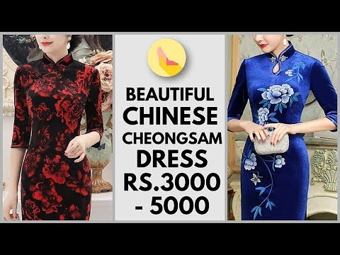 Cheongsam Dress With Price | Rs 3000 To 5000 | Qipao | Mandarin Gown | Chinese New Year Special