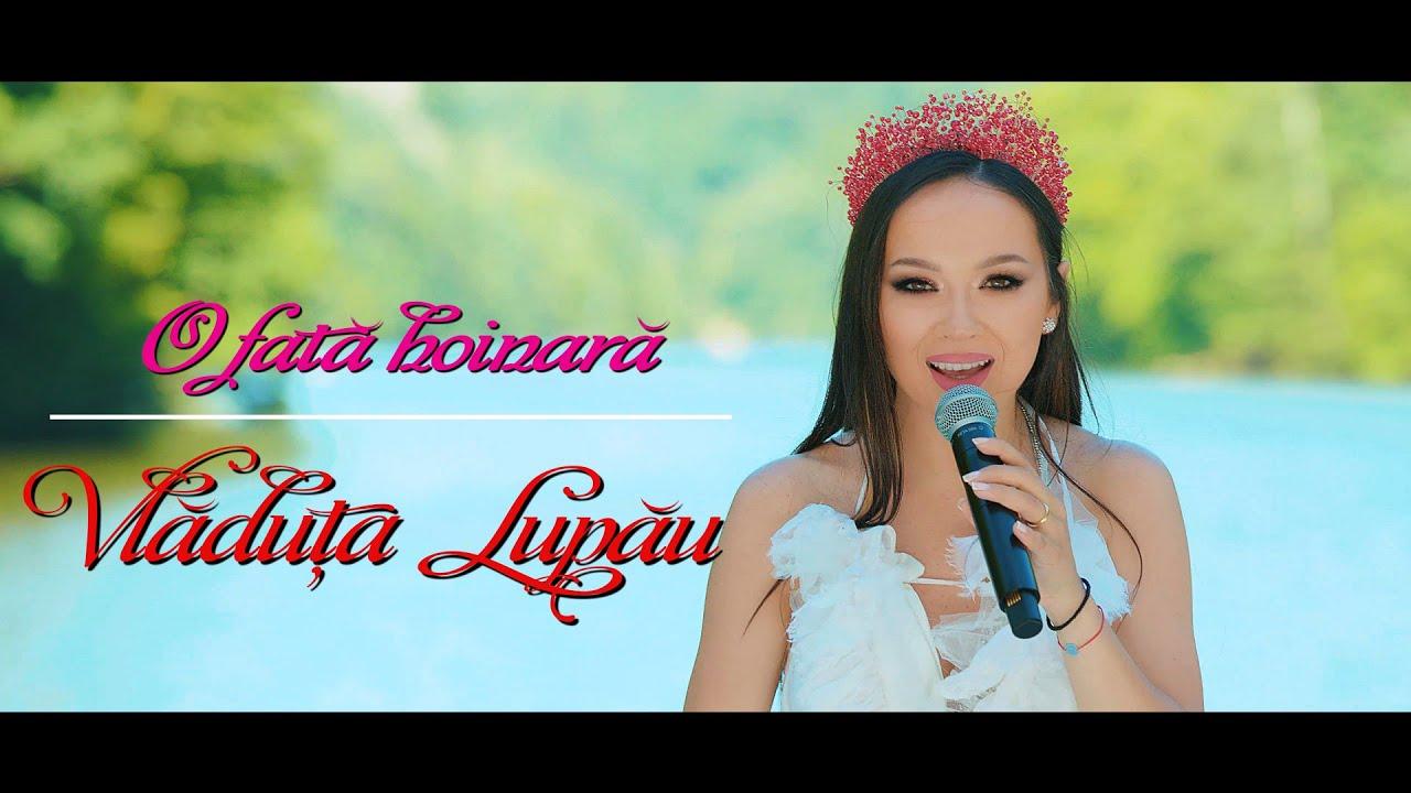 Vlăduța Lupău și Rapsozii Maramureșului - O fată hoinară (colaj 2020)