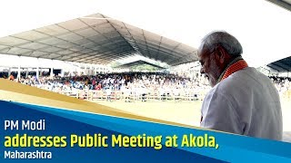 PM Modi addresses Public Meeting at Akola, Maharashtra