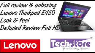 Lenovo thinkpad e450 unboxing review full hd look and feel webcam