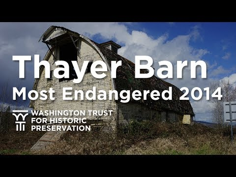 Thayer Barn - Duvall - Most Endangered Properties 2014