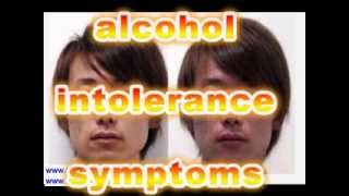 Alcohol Intolerance and its Symptoms