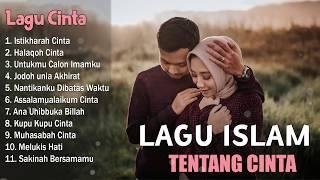 Kompilas Lagu Islami Terbaik Tentang Cinta Sangat Menyentuh Hati MP3