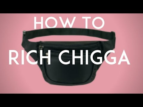 How To Rich Chigga